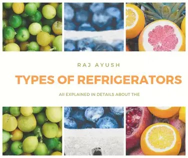 How many types of refrigerator