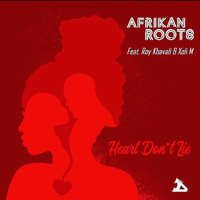 Afrikan Roots Feat. Roy Khavali & Xoli M - Heart Don't Lie (Club Edit)