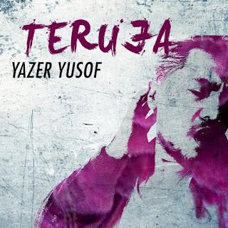Yazer Yusof - Teruja MP3