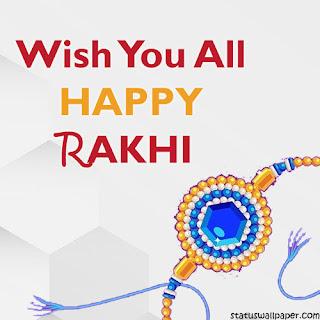 Wish You All Happy Rakhi