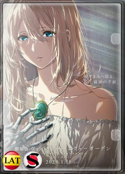 Violet Evergarden: La Eternidad y la Muñeca de Recuerdos Automáticos (2019) HD 1080P LATINO/JAPONES
