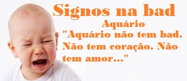 aquario na bad