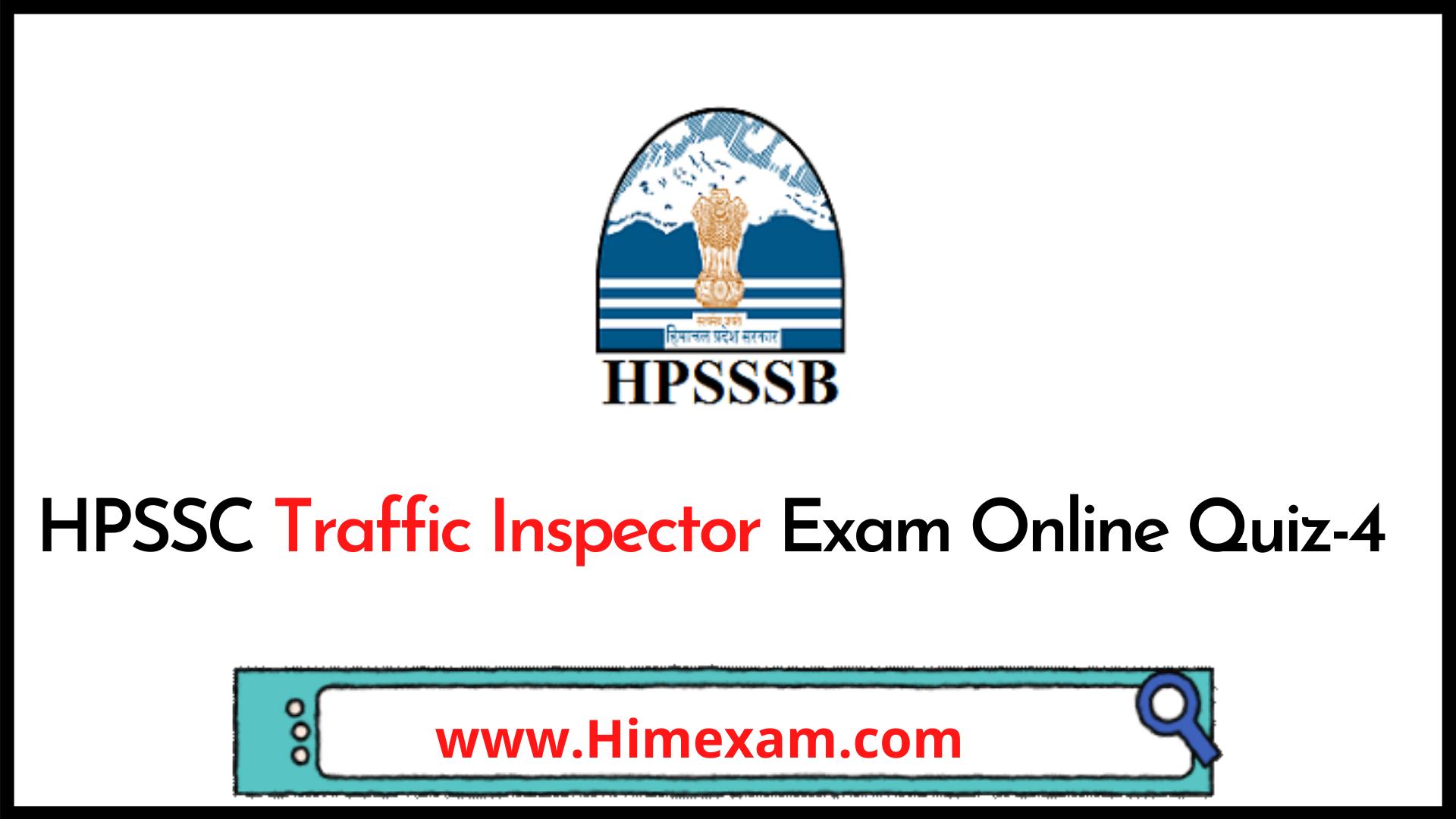 HPSSC Traffic Inspector Exam Online Quiz-4