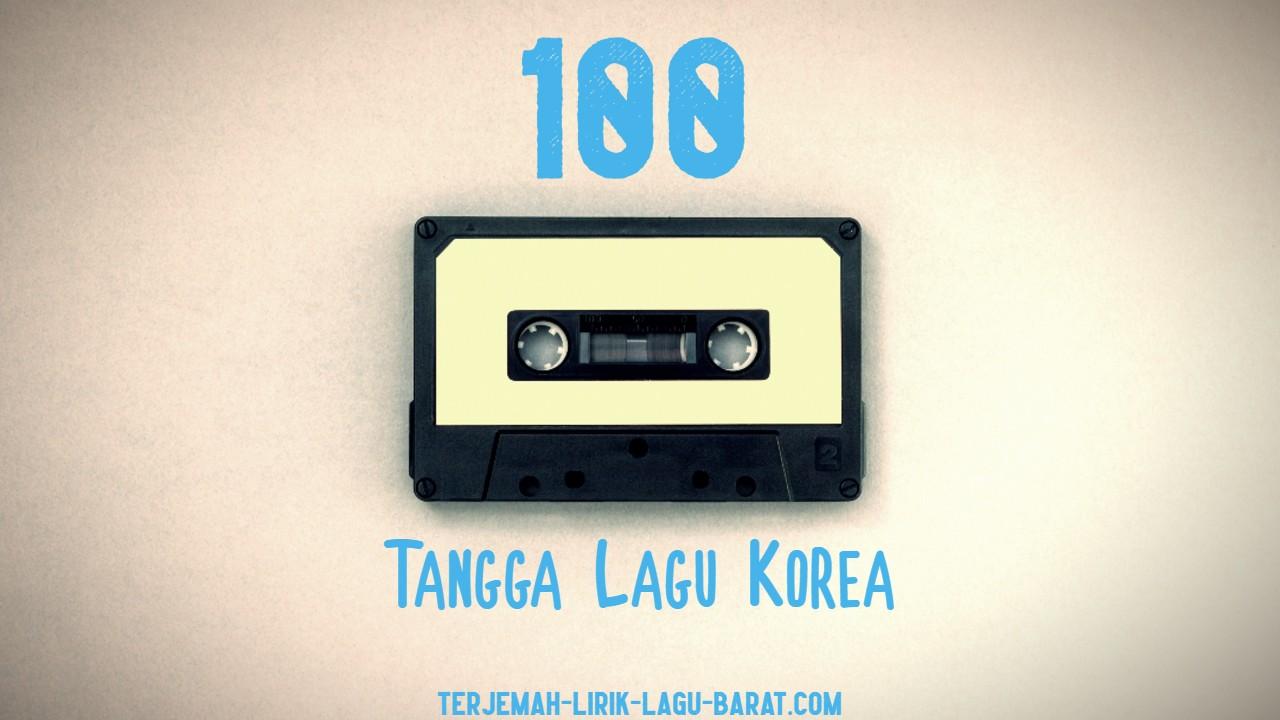 100 Tangga Lagu Korea Terbaru Maret 2021