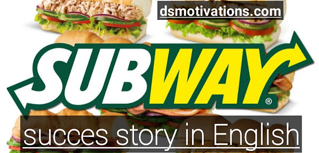 Subway Brand inspiration Success Story in English