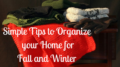 Simple Tips to Organize your Home for Fall & Winter