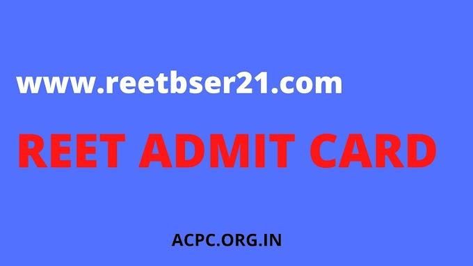 REET Admit Card 2021 REET BSER Call Letter Download Link   reetbser21.com