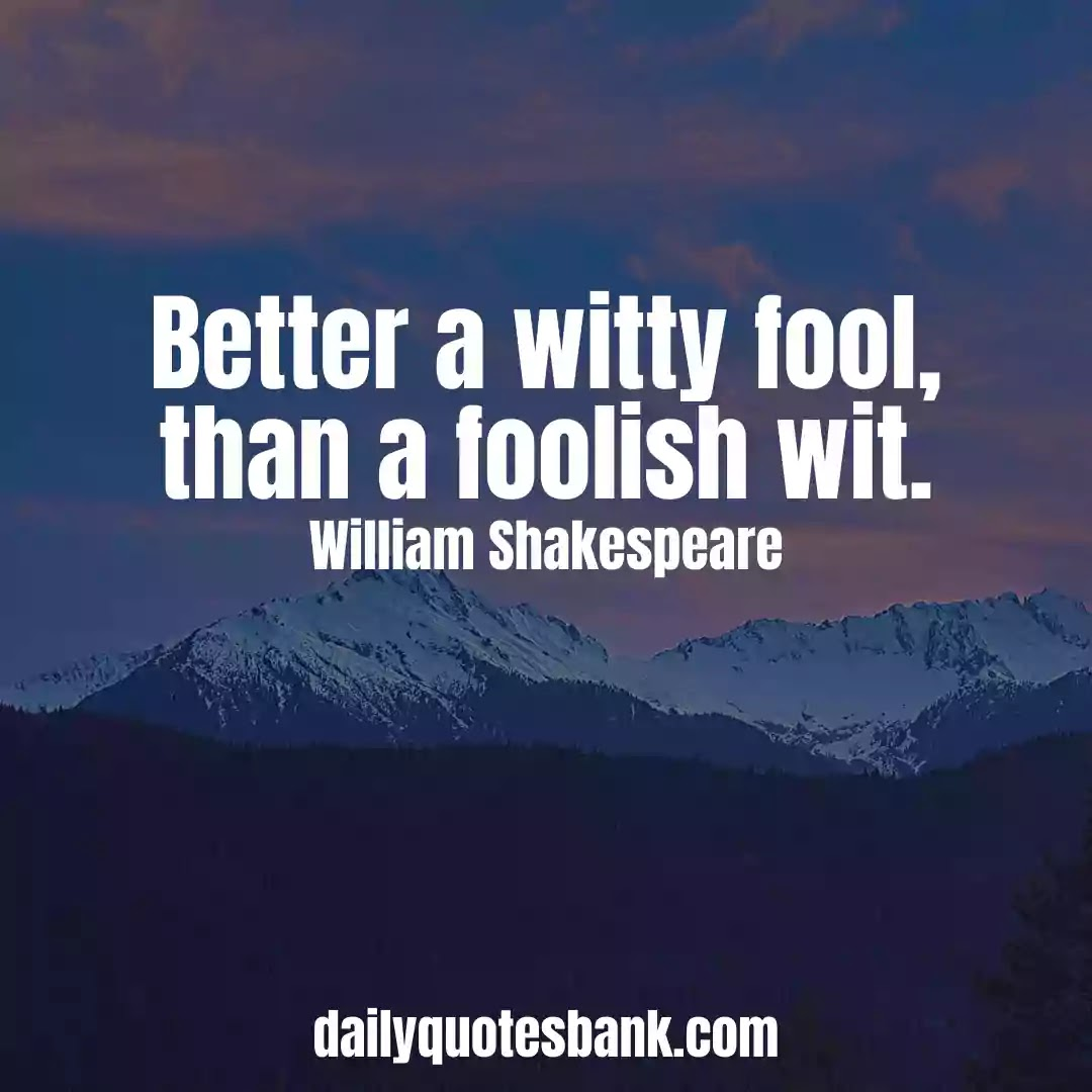 Funny William Shakespeare Quotes On Life Lessons