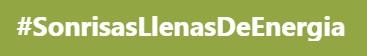 hashtag #sonrisasllenasdeenergia