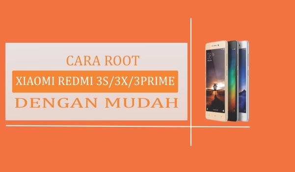 Cara root xiaomi redmi 3s / 3x / 3prime dengan mudah