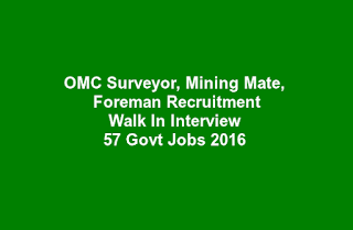 OMC Surveyor, Mining Mate, Foreman Recruitment Walk In Interview 57 Govt Jobs 2016