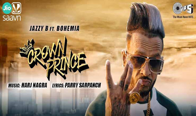 CROWN PRINCE LYRICS - Jazzy B, Bohemia