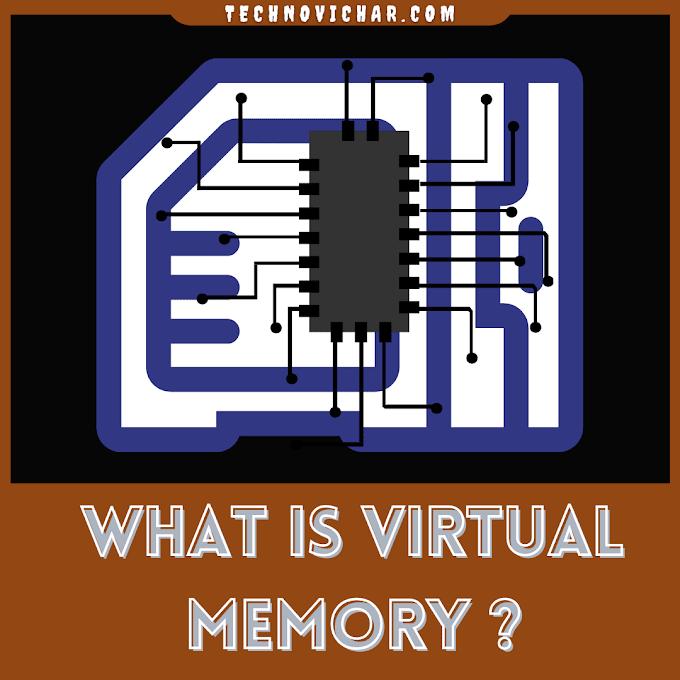 Virtual Memory kya hai ? यह कैसे काम करता है ?   What is Virtual Memory in Hindi