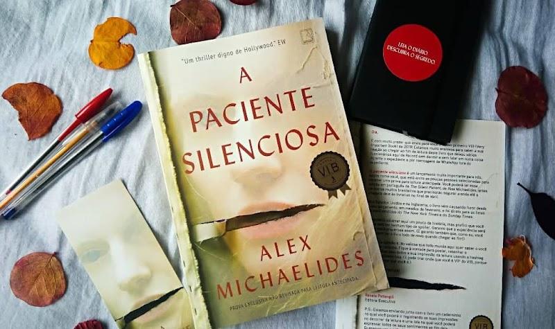 [RESENHA #639] A PACIENTE SILENCIOSA - ALEX MICHAELIDES
