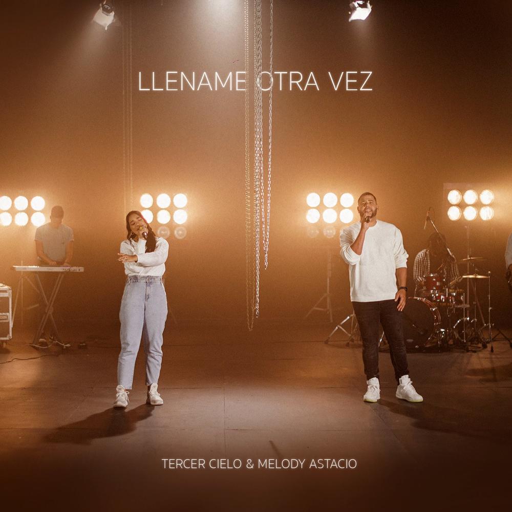 Tercer Cielo – Llename Otra Vez (Feat.Melody Astacio) (Single) 2021 (Exclusivo WC)