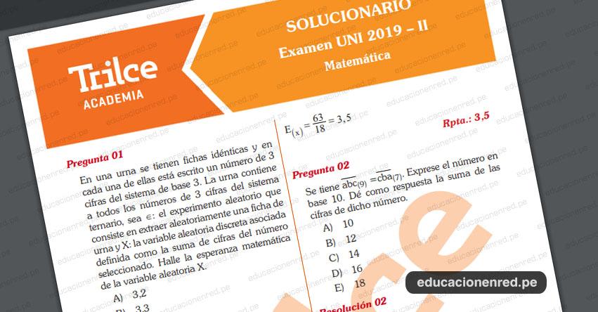 Solucionario UNI Segundo Examen Admisión 2019-2 (Miércoles 7 Agosto) Clave de la Prueba de Matemética [.PDF] www.admisión.uni.edu.pe