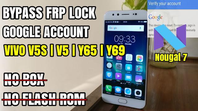Bypass frp unlock google account vivo v5 v5s android nougat 7