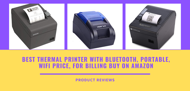Best Thermal Printer With Bluetooth, Portable, Wifi Price, For Billing Buy On Amazon - Best Bluetooth Receipt Printer, Bill Printer
