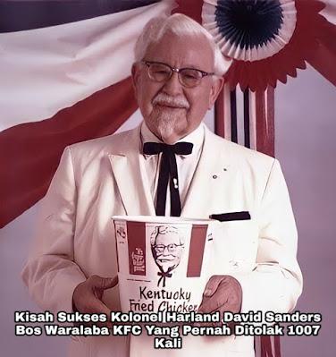 Kisah Sukses Kolonel Harland David Sanders, Bos KFC Yang Pernah Ditolak 1007 Kali
