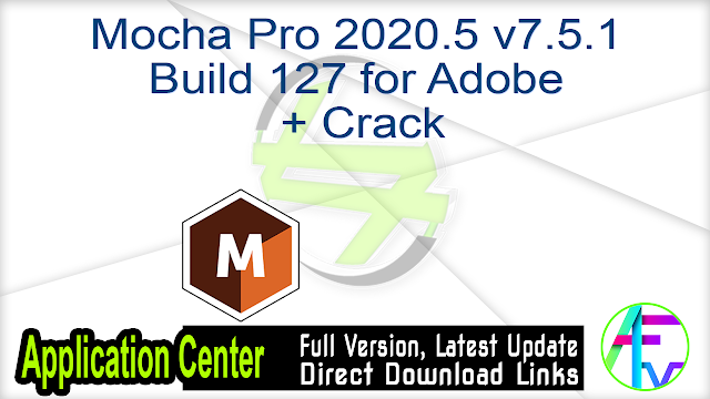 Mocha Pro 2020.5 v7.5.1 Build 127 for Adobe + Crack