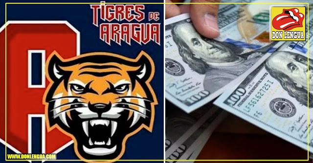 Para ser socio de los Tigres de Aragua deberás estar forrado en dólares