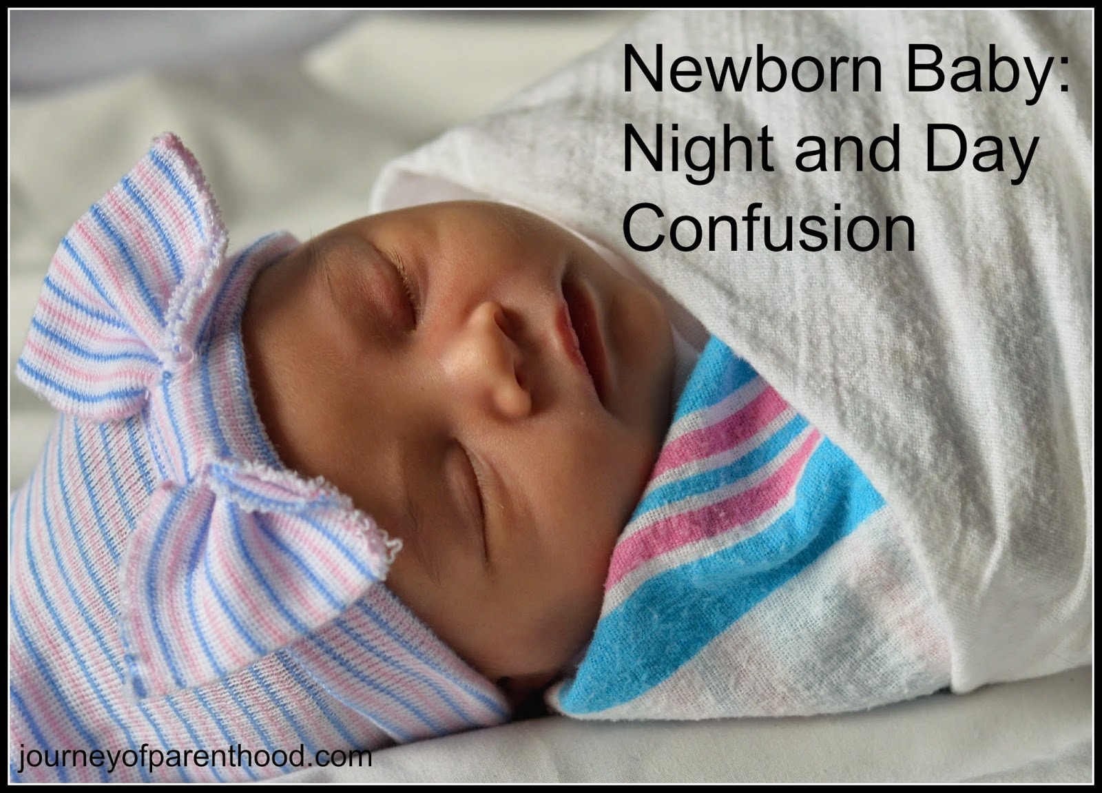 Newborn Bedtime Dealing With Night And Day Confusion In A Newborn The Journey Of