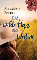 Cover: Das wilde Herz des Westens