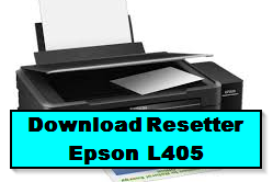 Download Resetter Printer Epson L405 Gratis