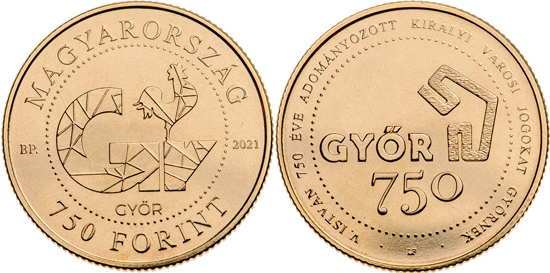 Hungary 750 forint 2021 - 750th anniversary of Győr becoming a royal town