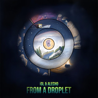 iGL & Alecho - From A Droplet / Dubophonic Records (c) (p) 2021