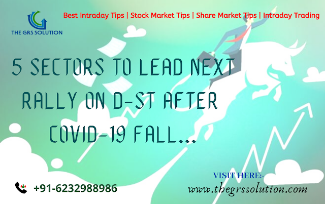 5 Sectors to Lead Next Rally on D-St after Covid-19 Fall The GRS Solution | Best Stock Trading Services Provider RSS Feed THE GRS SOLUTION | BEST STOCK TRADING SERVICES PROVIDER RSS FEED | THE-GRS-SOLUTION.BLOGSPOT.COM BUSINESS EDUCRATSWEB