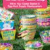 Create Fun Easter Baskets with Dollar Tree