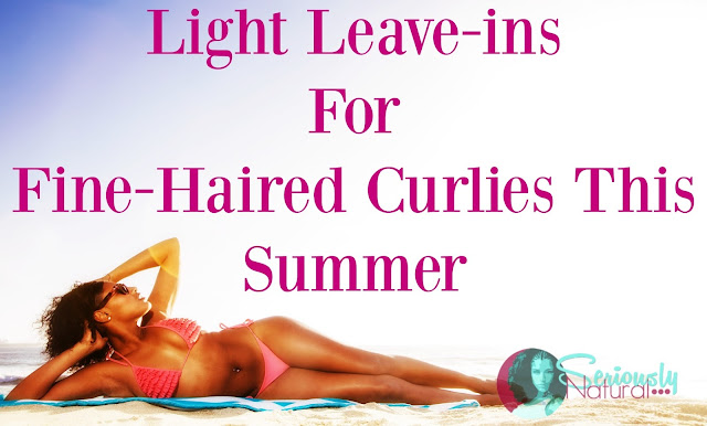 Light Leave-ins For Fine-Haired Curlies This Summer