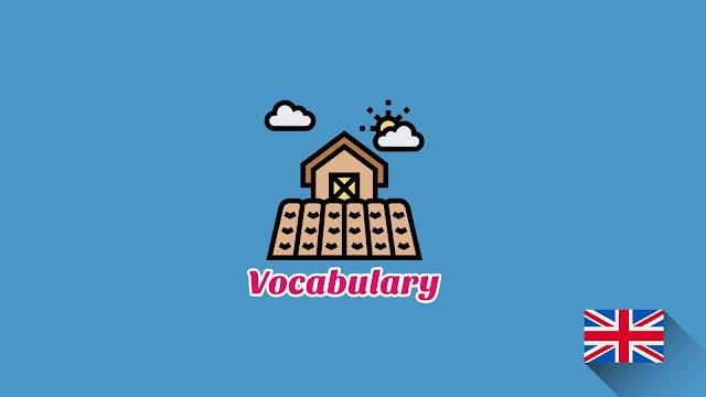 Kosakata Bahasa Inggris Pertanian Disertai Gambar, Audio Dan Pronunciation