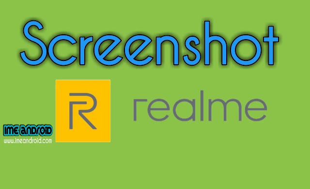 Cara screenshot hp realme