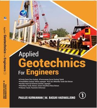 Applied Geotechnics For Engineers Edisi 1