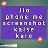 Jio phone me screenshot kaise kare (new trick) in 2020