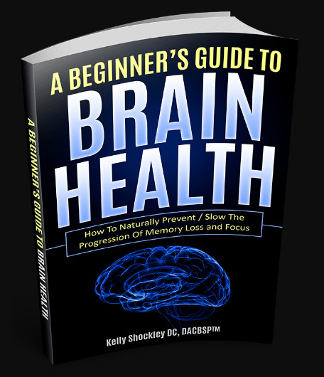 A Beginners Guide To Brain Health Ebook reviews Dr. Kelly Shockley