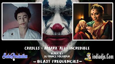 Blast Frequencies  DJ PRINCE KolhaPur