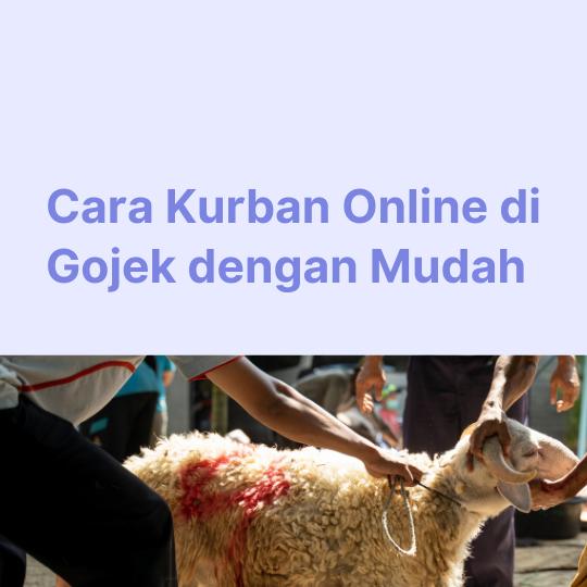 Cara Kurban Online di Gojek dengan Mudah
