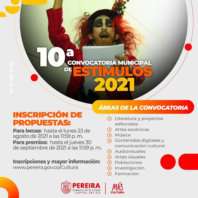 Secretaría de Cultura abrió la 10ª CONVOCATORIA MUNICIPAL DE ESTÍMULOS 2021
