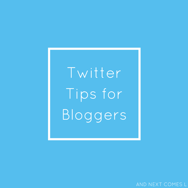Twitter tips for bloggers from And Next Comes L