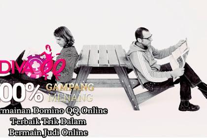 Permainan Domino QQ Online Terbaik Trik Dalam Bermain Judi Online