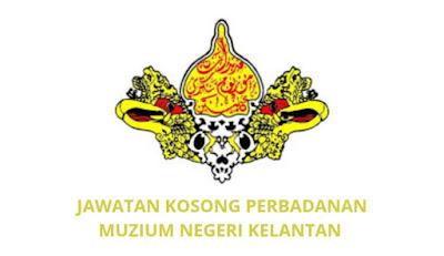 Jawatan Kosong Perbadanan Muzium Negeri Kelantan 2019