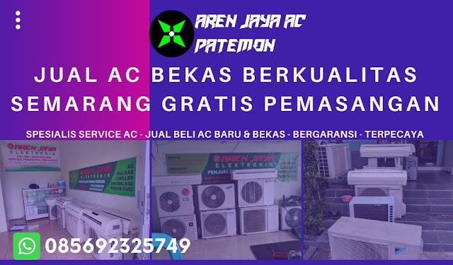 Jual AC Bekas Berkualitas Semarang Gratis Pemasangan