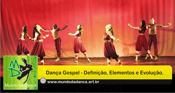 6d459662ac Definição para Dança Gospel