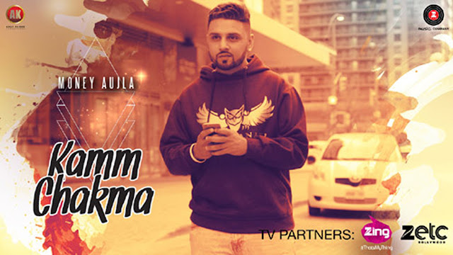Kamm Chakma Lyrics Money Aujla | Punjabi Song