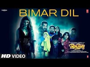 बीमार दिल - Bimar Dil (Pagalpanti) Song Lyrics