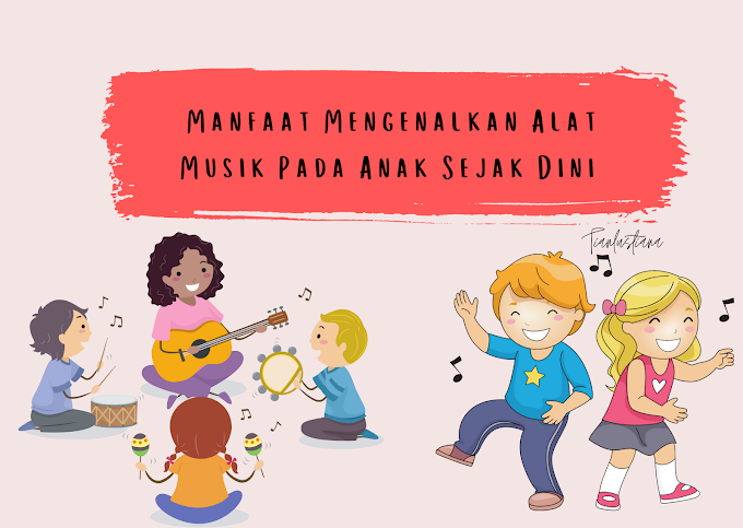 Manfaat Mengenalkan Alat Musik Pada Anak Sejak Dini