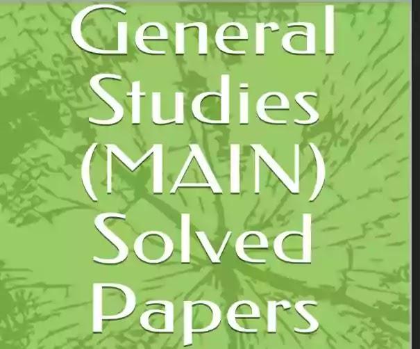 UPSC CSE General Studies MAIN Solved Paper (2001-2017) PDF